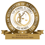 American Association of Attorney Advocates: Top Ranking DUI Defense Law Firm badge